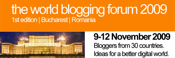 Einladung zum World Blogging Forum 2009 in Bukarest!