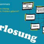 Gewinnspiel - 4 Seminarplätze: Vom Problem zur Lösung