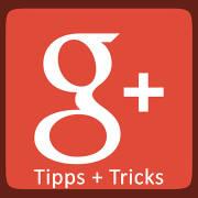 G+ - Tipps für mehr Reichweite