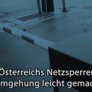 Netzsperren umgehen: Wie Sie Pirate Bay, Kinox.to und Co. in Österreich weiterhin nutzen können
