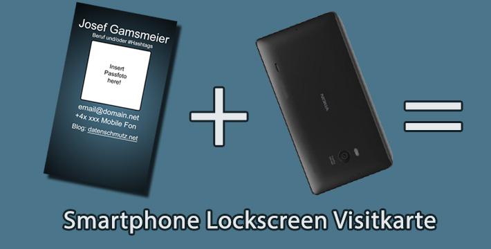 Smartphone Sperrbildschirm Trick 17 Immer Nie Ohne Visitenkarte