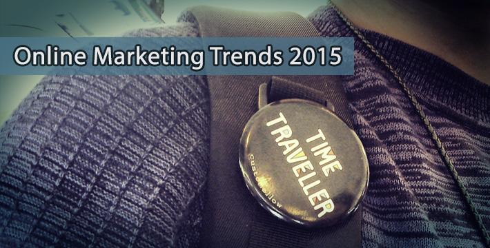 Online Marketing Trends 2015