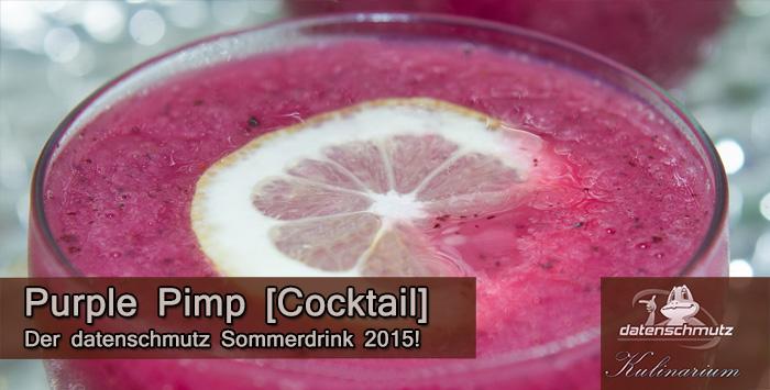 Purple Pimp | datenschmutz Sommer-Cocktail 2015