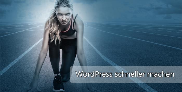 WordPress beschleunigen