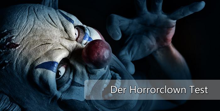 Der große Horrorclown Test.