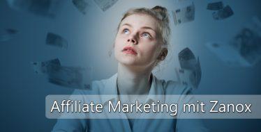 Die ersten Schritte beim Affiliate Marketing
