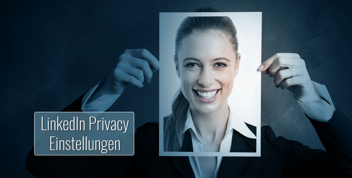 LinkedIn Privacy: Datenschutz-Guide