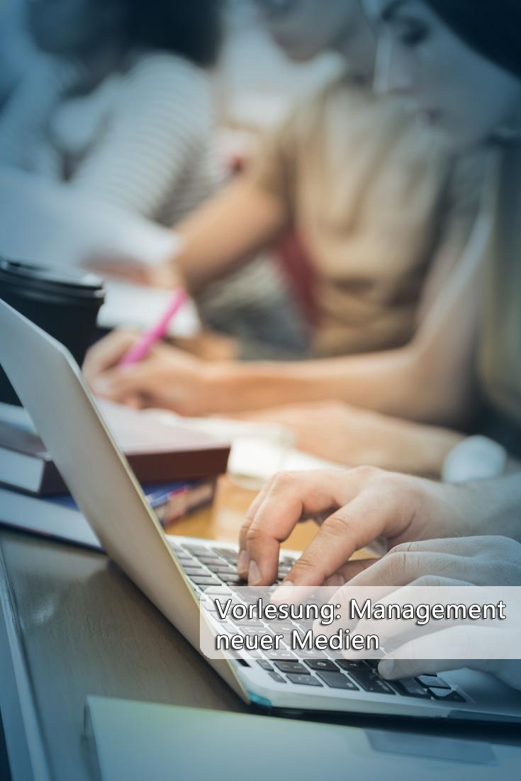 Vorlesung: Management neuer Medien