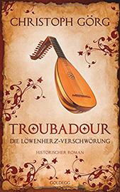 Troubadour - Die Löwenherz-Verschwörung [BUCHVERLOSUNG]