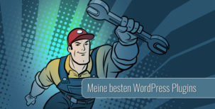 Die besten WordPress Plugins - 2018 Edition