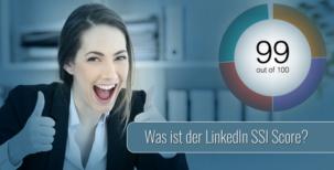 LinkedIn Marketing: Alles über den Social Selling Index (SSI)