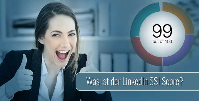 Linkedin Marketing Alles über Den Social Selling Index Ssi