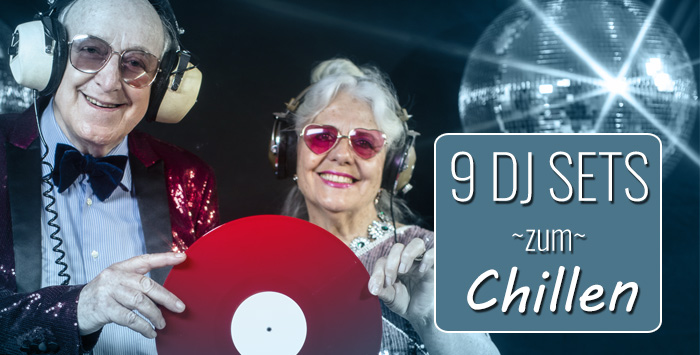 9 geniale DJ Sets zum Chillen & Arbeiten [Playlist]