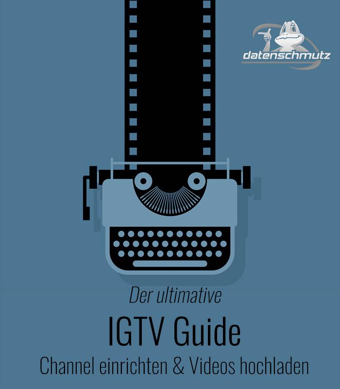 IGTV: Channel einrichten und Videos posten