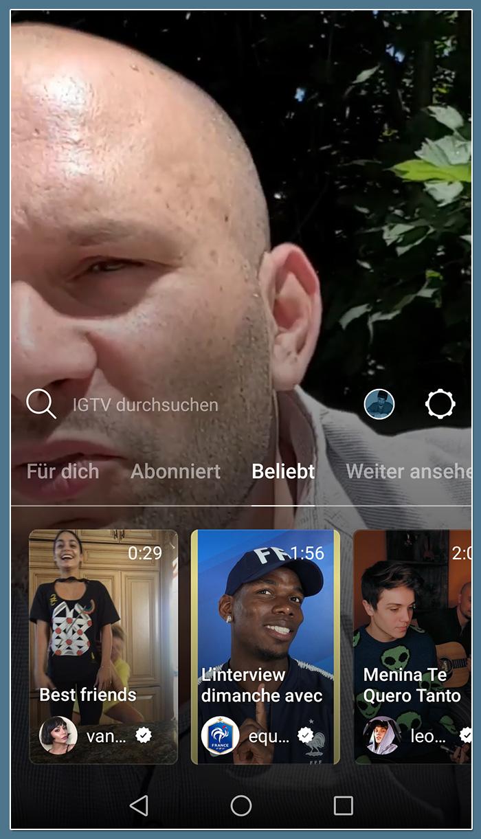 IGTV: Beliebte Videos