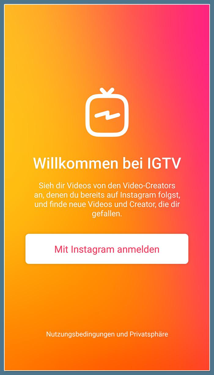Loggen Sie sich mit Ihrem Instagram-Konto in der IGTV App ein.