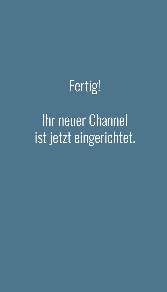 Fertig - Ihr neuer IGTV Channel ist eingerichtet!