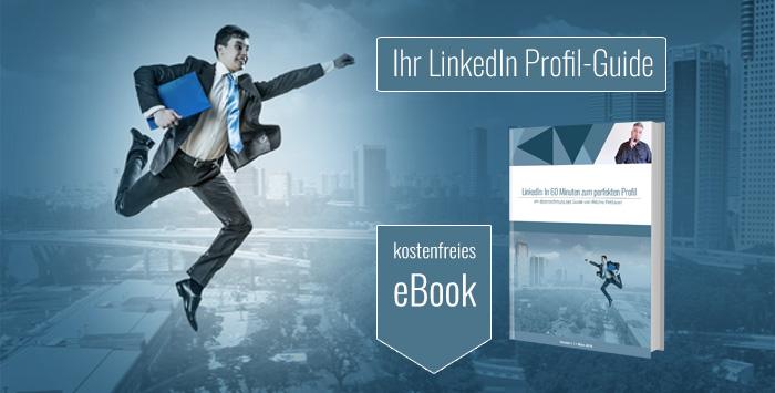 LinkedIn Profil Guide 2019 - eBook Downnload
