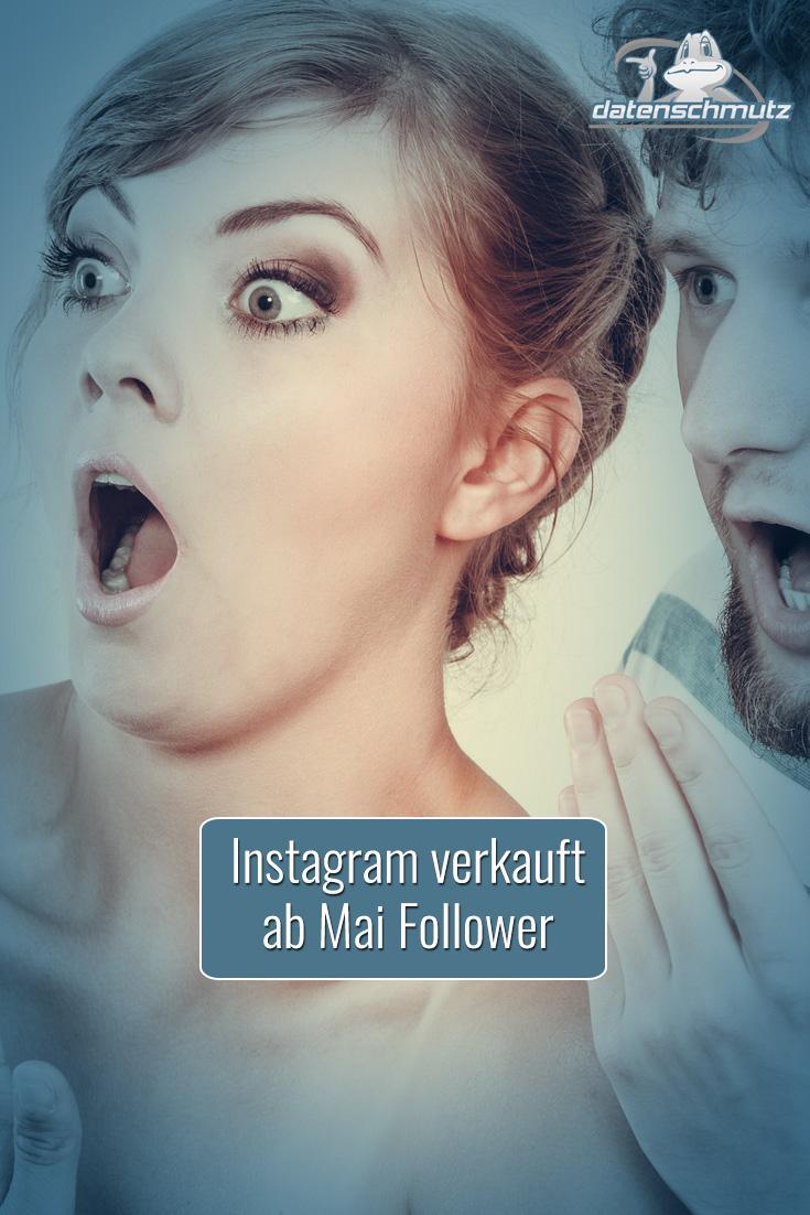 Instagram verkauft ab Mai selbst Follower: Schlechte Zeiten für Drittanbieter, Zusatzkosten für Unternehmen.