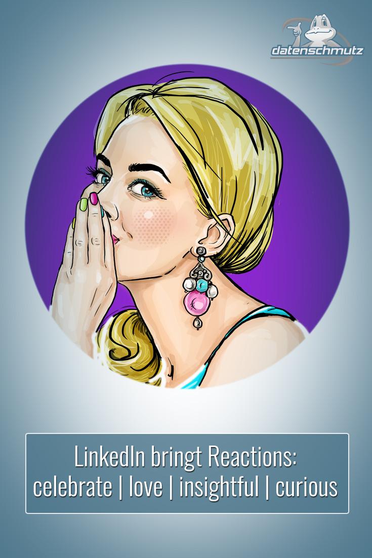 LinkedIn launcht Reactions für den Newsfeed: Zukünftig haben wir die Auswahl zwischen Like, Celebrate, Love, Insightful und Curious. Die Funktion wird in den nächsten Monaten global allen LinkedIn Nutzern zur Verfügung stehen. #socialselling #b2bmarketing #linkedin