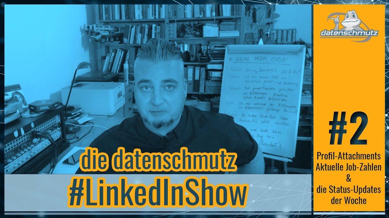 datenschmutz #LinkedInShow #2 | Profil-Attachments & aktuelle Jobmarkt-Zahlen