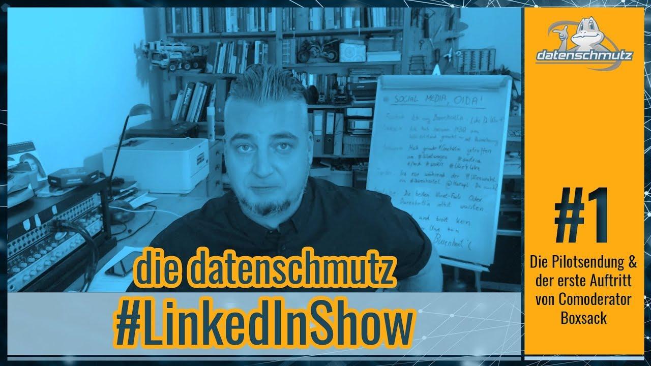 datenschmutz  #LinkedInShow #1 | Pilotfolge
