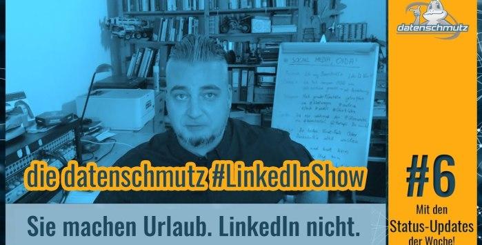 datenschmutz #LinkedInShow #6 | Urlaubszeit mit oder ohne LinkedIn?