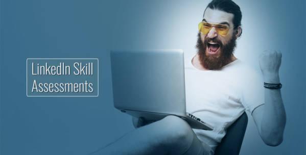 Skill Assessments - LinkedIn bringt Tests für Fähigkeiten