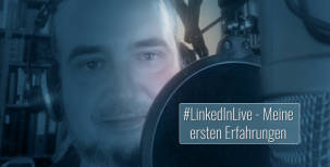 LinkedIn Livestreaming: Video-Erfahrungen