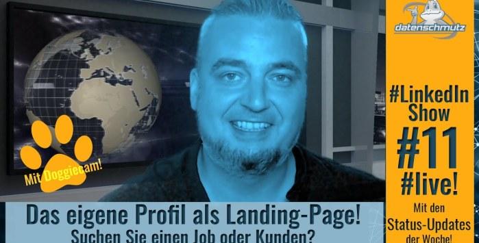 #LinkedinShow #11: Das eigene Profil als Landing Page nutzen
