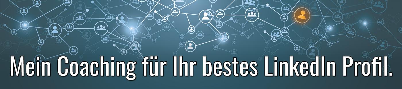 LinkedIn Profil Coaching: Heben wir Ihren LinkedIn Lebenslauf gemeinsam auf die nächste Stufe!