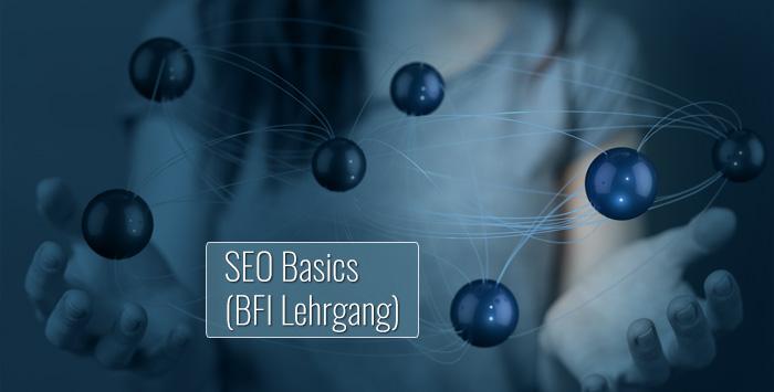 SEO Basics - BFI Lehrgang