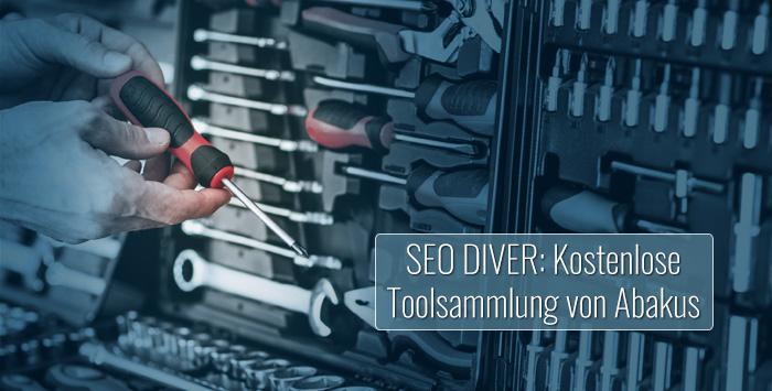 SEO Diver - die kostenlose Toolsammlung von Abakus im Test