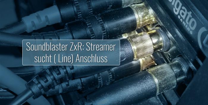 SoundBlaster ZxR - Line-Eingang aktivieren