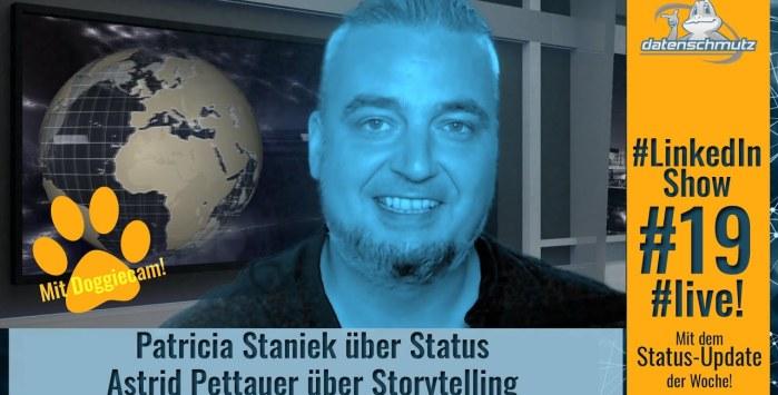 #LinkedInShow #19: Patricia Staniek über Status | Dr. Astrid Pettauer über Storytelling