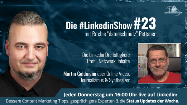 #LinkedinShow #23: Martin Goldmann