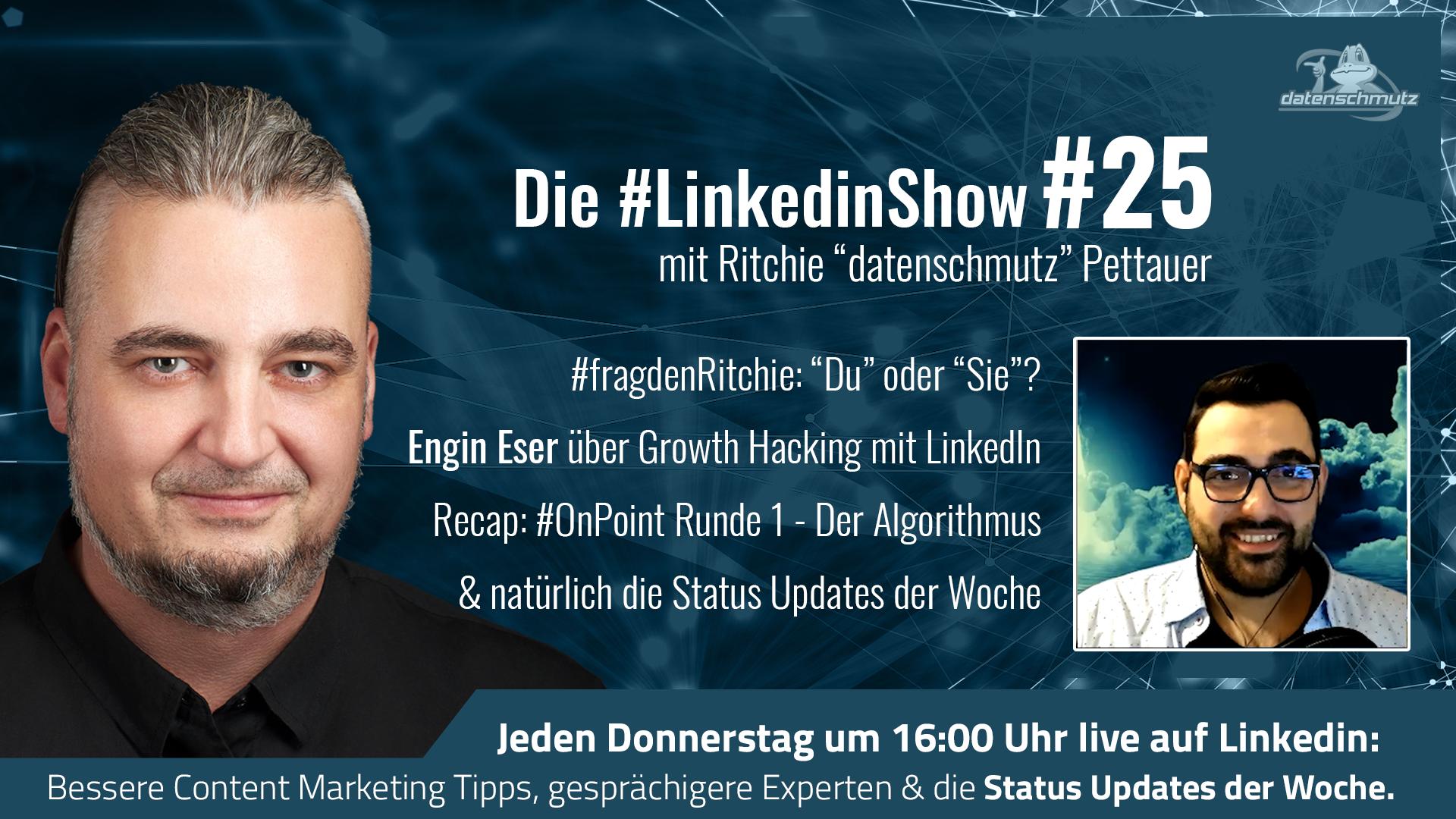 #LinkedInshow #25 mit Engin Eser   Du oder Sie auf Social Media?   Status Updates der Woche