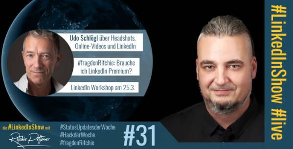 #LinkedInShow #31 mit Udo Schlögl
