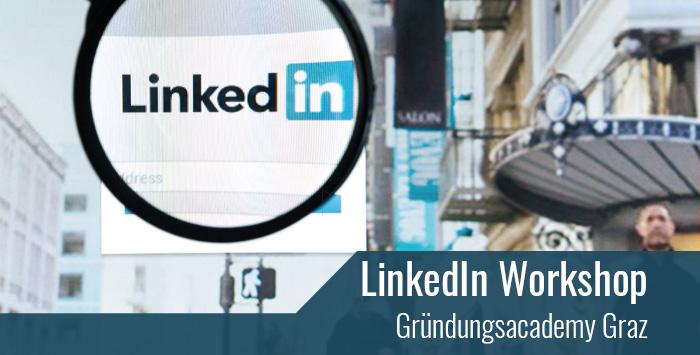 LinkedIn Deep Dive / Gründungsacademy Graz