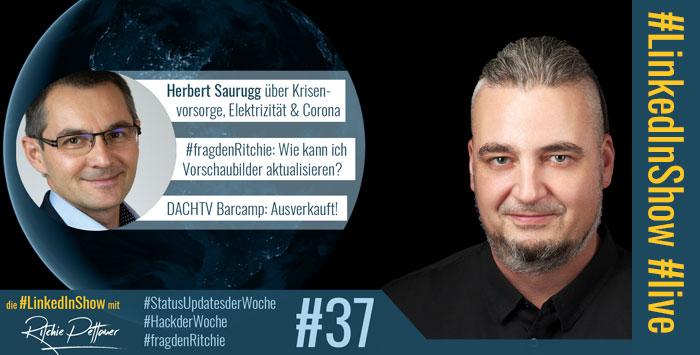#LinkedInShow #37 mit Herbert Saurugg