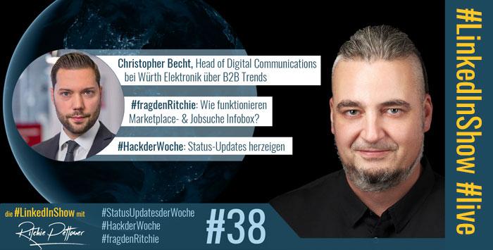 LinkedInShow #38 mit Christopher Becht