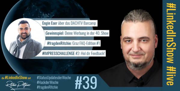 #LinkedInShow #39 mit Engin Eser