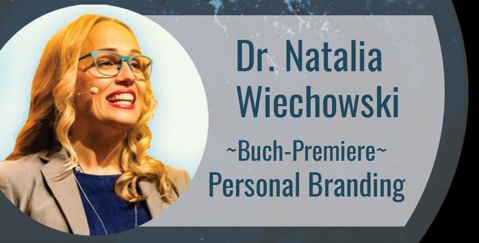 Dr. Natalia Wiechowski über Personal Branding