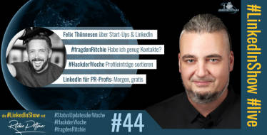 #LinkedInShow #44 mit Felix Thönnessen